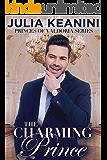 The Charming Prince (Princes of Valdoria Book 3)