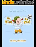 Da rein, da raus! In here, out there!: Kinderbuch Deutsch-Englisch (zweisprachig/bilingual)
