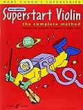 Superstart Violin: A Complete Method for Beginner Violinists (with Free Audio CD)