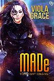 MADe (Team Eight: Origins Book 1)
