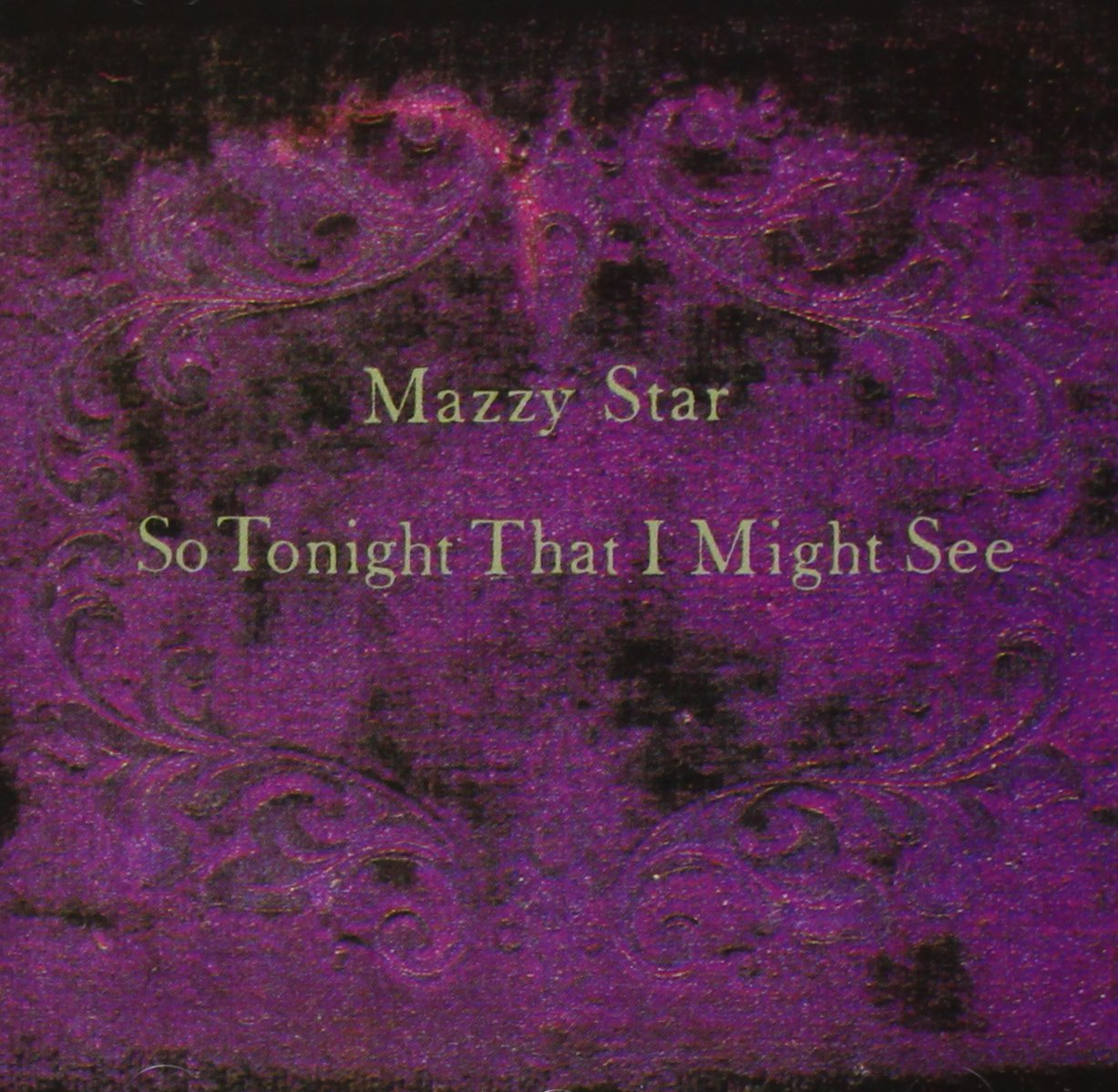 Mazzy Star So Tonight That I Might See Amazon Music