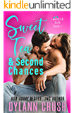 Sweet Tea & Second Chances: A Boy Next Door Small Town Rom Com (Lovebird Café Book 1)