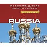 Culture Smart! Russia: The Essential Guide to Customs & Culture