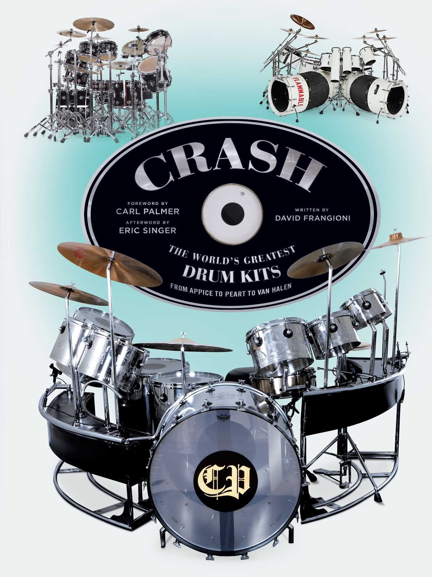 CRASH  The World s Greatest Drum Kits From Appice to Peart to Van Halen  Hardcover – August 14 4be114817