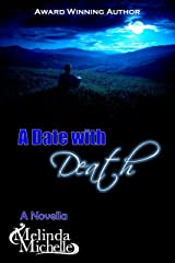 A Date with Death: A Novella Kindle Edition