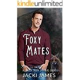 Foxy Mates: A Copper Creek Shifters Short