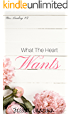 What The Heart Wants (Stars Landing Book 2)