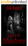 Legacy of Shadows