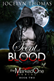 A Scent Of Blood (BBW Paranormal Shape Shifter Romance) (The Marked One - Book 2)