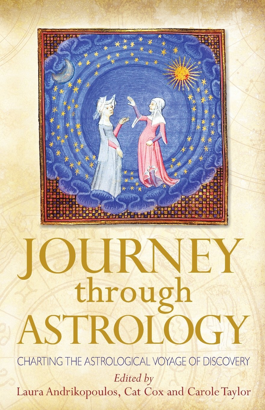 Journey through astrology charting the astrological voyage of journey through astrology charting the astrological voyage of discovery laura andrikopoulos cat cox carole taylor 9780993276705 amazon books geenschuldenfo Choice Image