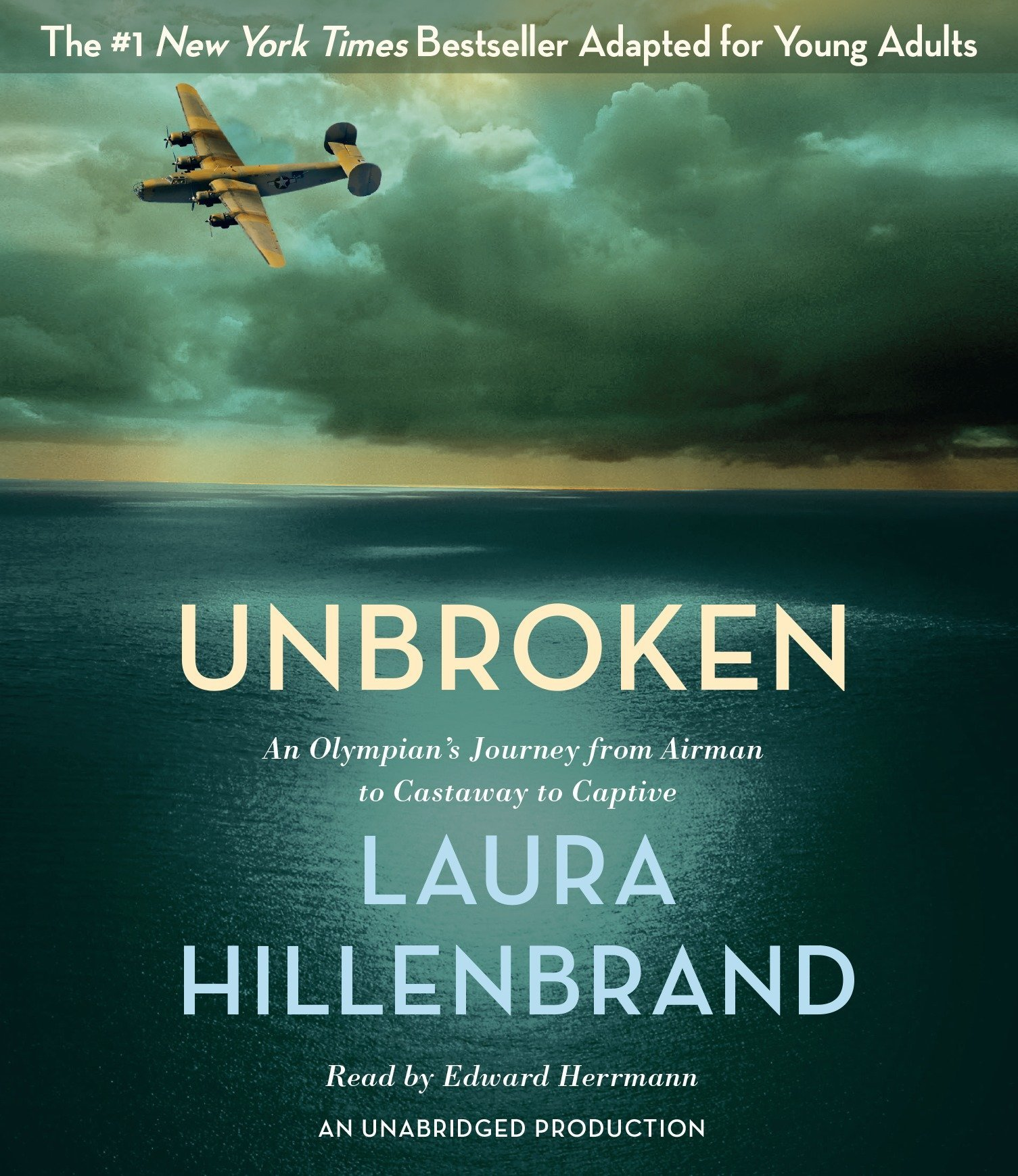 Unbroken (The Young Adult Adaptation): An Olympian's Journey from Airman to Castaway to Captive by Listening Library (Audio)