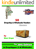 50 Dropship & Wholesale Vendors: Dropshipping List (Drop Shipping & Wholesalers Book 1)