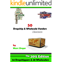 50 Dropship & Wholesale Vendors: Dropshipping List (Drop Shipping & Wholesalers Book 1) (English Edition)