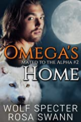 Omega's Home (Mated to the Alpha #2): Mpreg Gay M/M Shifter Romance Kindle Edition