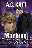 Marking Kane (Werewolves of Manhattan Book 4)