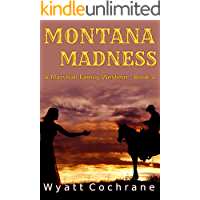 Montana Madness: A Marshall Family Western - Book 4