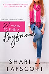 27 Ways to Find a Boyfriend Kindle Edition
