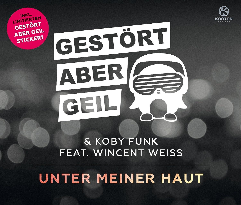 Unter Meiner Haut 2 Track Gestört Aber Geil Koby Funk Feat