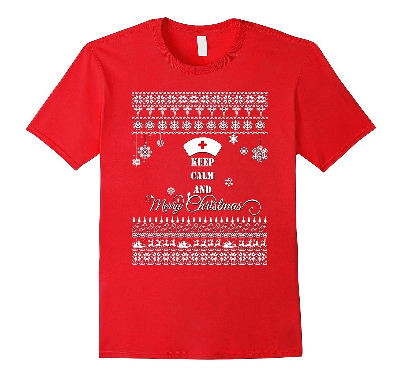 Keep Calm And Merry Christmas Nurse TShirts-RT – Rateeshirt