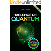 Hablemos un Quantum (Fábrica del Éxito nº 17)