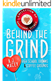 Behind the Grind (High School Clowns & Coffee Grounds Book 0)
