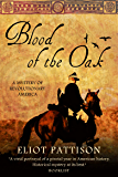 Blood of the Oak: A Mystery of Revolutionary America (Duncan McCallum Book 4)