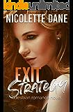 Exit Strategy: A Lesbian Romance Novel