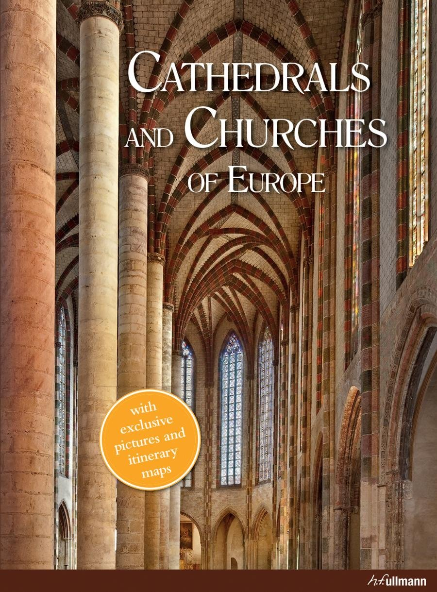 Cathedrals and Churches of Europe by Borngasser Barbara