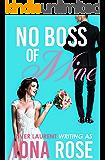 No Boss Of Mine