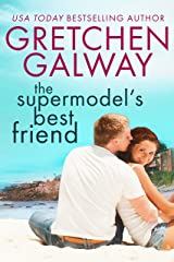 The Supermodel's Best Friend (Resort to Love Book 1) Kindle Edition