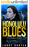 Honolulu Blues: A Gripping Thriller and Suspense Detective Novel (T. J. O'Sullivan Thrillers Book 2)