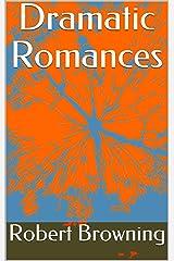 Dramatic Romances Kindle Edition
