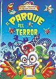 El parque del terror (Desplegables Terroríficos)