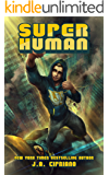 Super Human: A Superhero Adventure