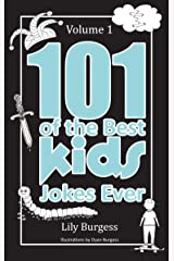 101 of the Best Kids' Jokes Ever - Volume 1 Kindle Edition