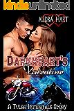 Darkheart's Valentine – Twin Ravens MC: A Tulsa Immortals Story – Book 4