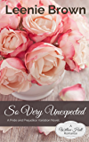 So Very Unexpected: A Pride and Prejudice Variation Novel (Willow Hall Romance Book 3)