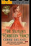 The Butler's Forbidden Fancy: Christmas Belles, Book 5