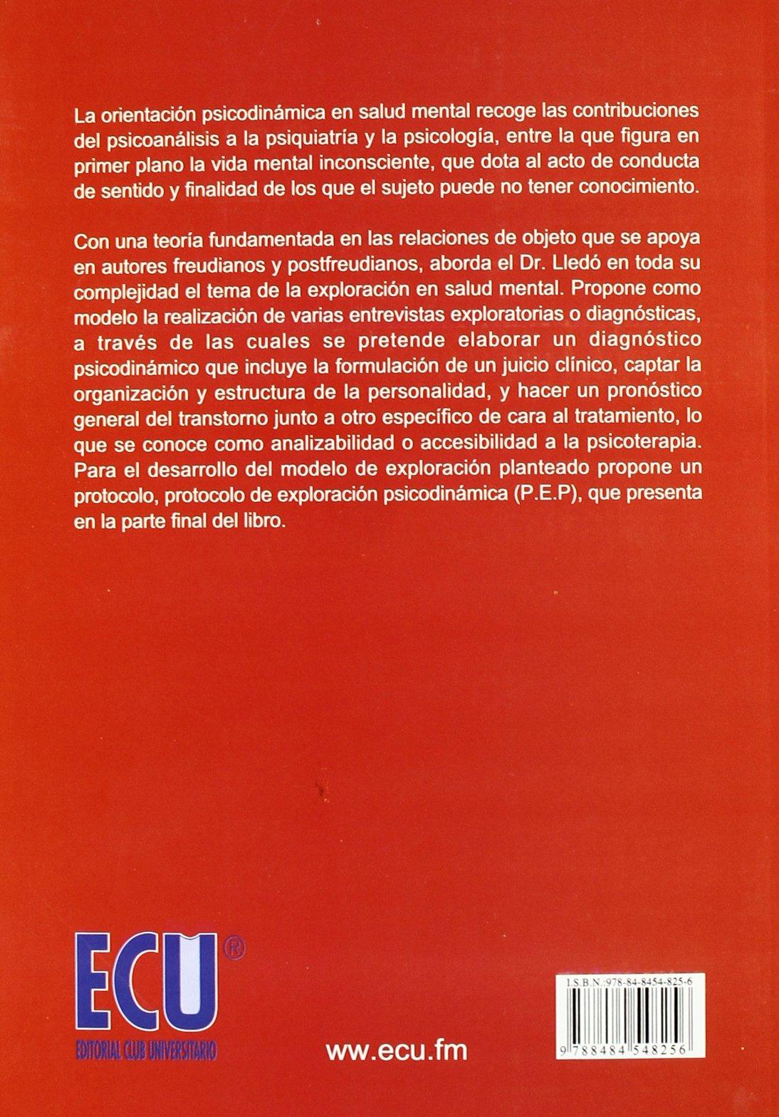 La exploración psicodinámica en salud mental: Amazon.es: José Luis Lledó Sandoval: Libros