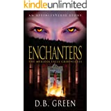 Enchanters: An AffinityVerse Story (The Meridia Falls Chronicles Book 3)