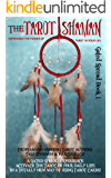 The Tarot Shaman: Connect to Your Animal Spirit with Tarot (Gated Spreads of Tarot Book 1)