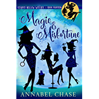 Magic & Misfortune (Starry Hollow Witches Book 14)