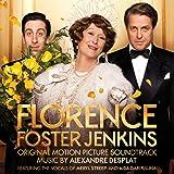 Florence Foster Jenkins – Original Motion Picture Soundtrack
