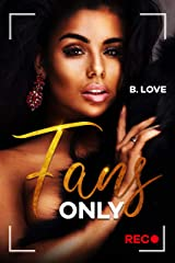 Fans Only Kindle Edition
