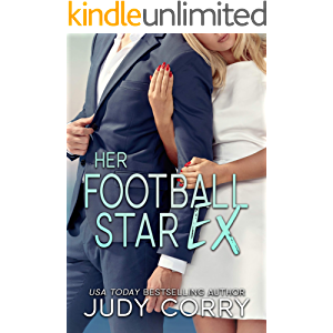 Her Football Star Ex (A Second Chance for the Rich and Famous)