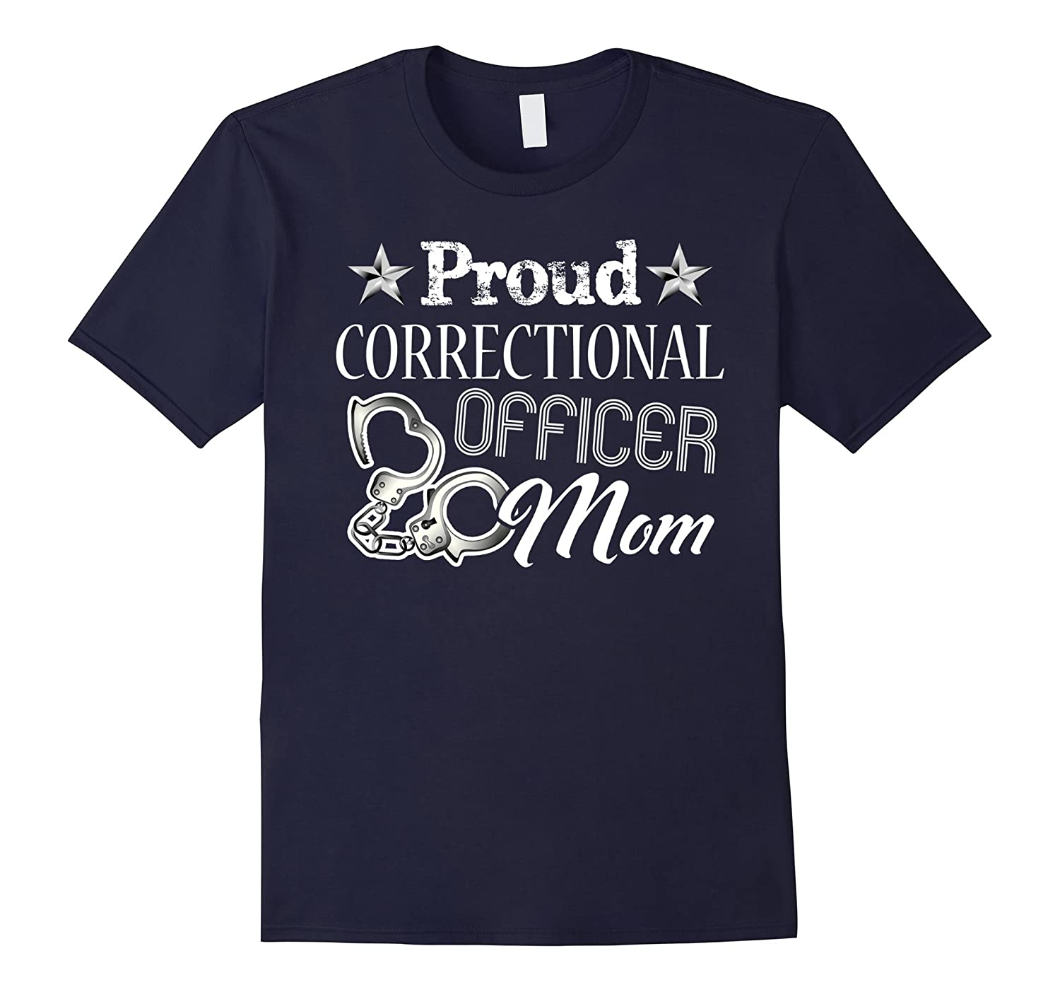 Correctional Officer Shirt - Proud Correctional Officer Mom-TH