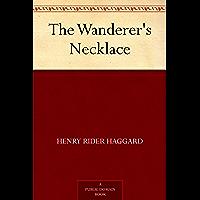 The Wanderer's Necklace (免费公版书) (English Edition)