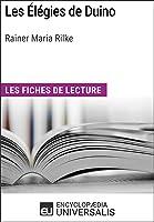 Les Élégies De Duino De Rainer Maria Rilke: Les