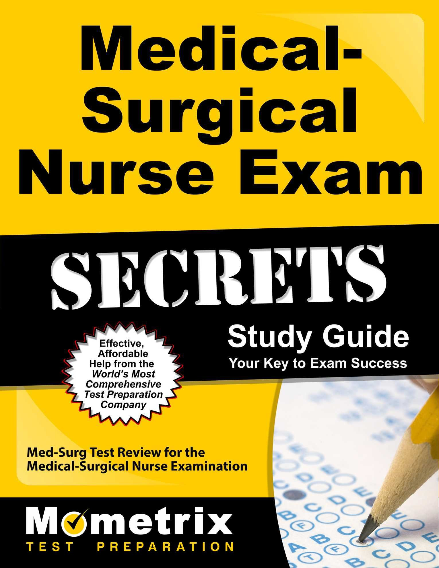 Medical-Surgical Nurse Exam Secrets Study Guide: Med-Surg Test Review for the Medical-Surgical Nurse Examination by Mometrix Media LLC