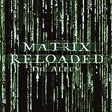 The Matrix Reloaded: The Album [Clean]